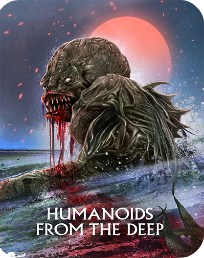 Humanoids from the Deep (Blu-ray steelbook)