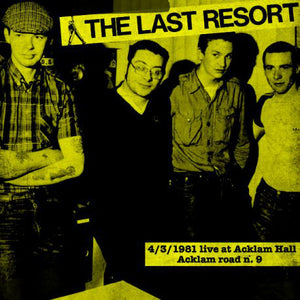 THE LAST RESORT - 4/3/1981 Live at Acklam Hall LP (yellow/black)