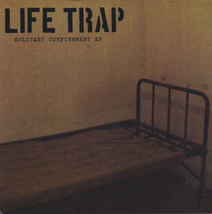 LIFE TRAP - Solitary Confinement 7""