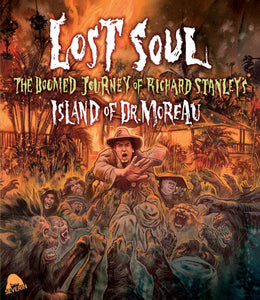 Lost Soul: The Doomed Journey of Richard Stanley's Island of Dr. Moreau (Blu-ray)