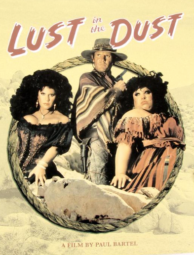 Lust in the Dust (Blu-ray/DVD w/ slipcover)
