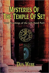 MYSTERIES OF THE TEMPLE OF SET by Don Webb