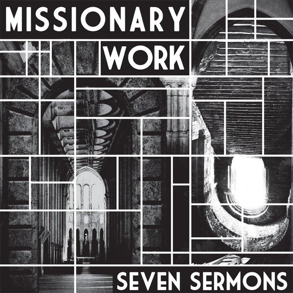 MISSIONARY WORK - Seven Sermons LP
