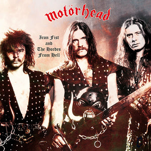 MOTÖRHEAD - Iron Fist and the Hordes from Hell LP