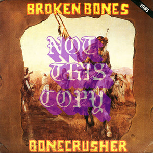BROKEN BONES - Bonecrusher LP (used)