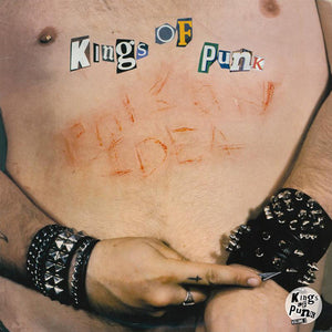 POISON IDEA - Kings of Punk 2LP