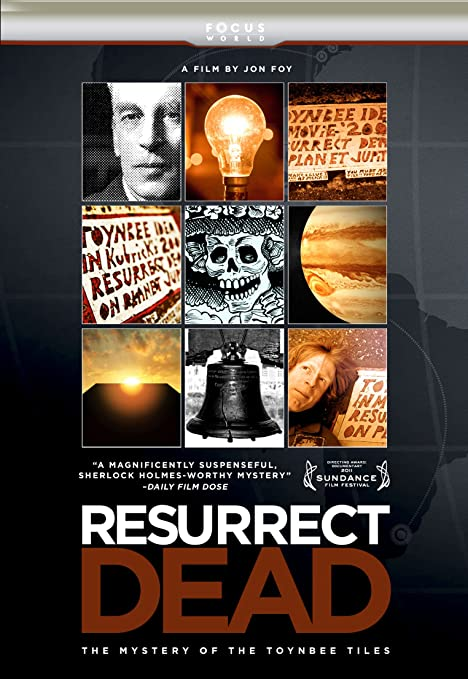Resurrect Dead - The Mystery of the Toynbee Tiles (DVD)