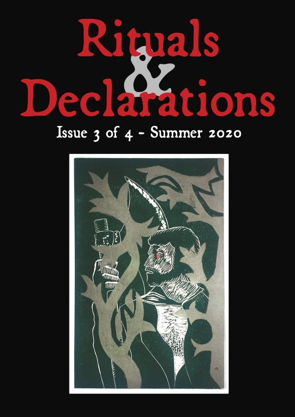 RITUALS & DECLARATIONS Issue 3 - Summer 2020