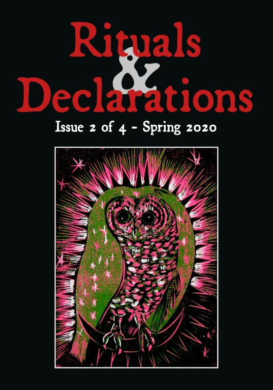 RITUALS & DECLARATIONS Issue 2 - Spring 2020