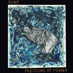 RUNT - Positions Of Power LP