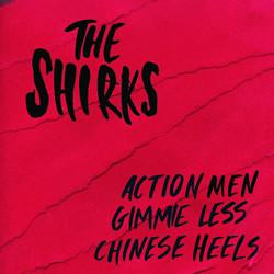 THE SHIRKS - Action Men 7""