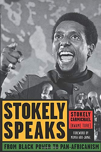 STOKELY SPEAKS: From Black Power to Pan-Africanism  by Stokely Carmichael (Kwame Ture)