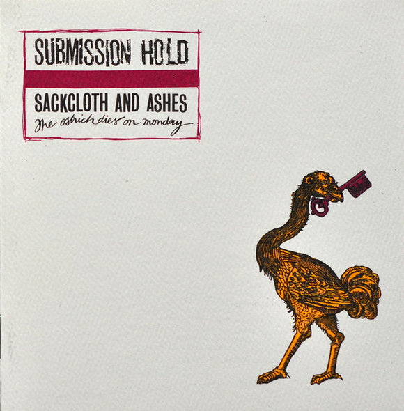 SUBMISSION HOLD - Sackcloth and Ashes... CD