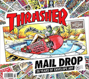 THRASHER MAIL DROP: 38 Years of Envelope Art