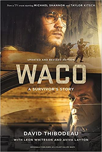 WACO: A SURVIVOR'S STORY by David Thibodeau