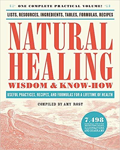 NATURAL HEALING WISDOM & KNOW-HOW by Amy Rost