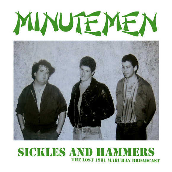 MINUTEMEN - Sickles And Hammers Live 1981 CD
