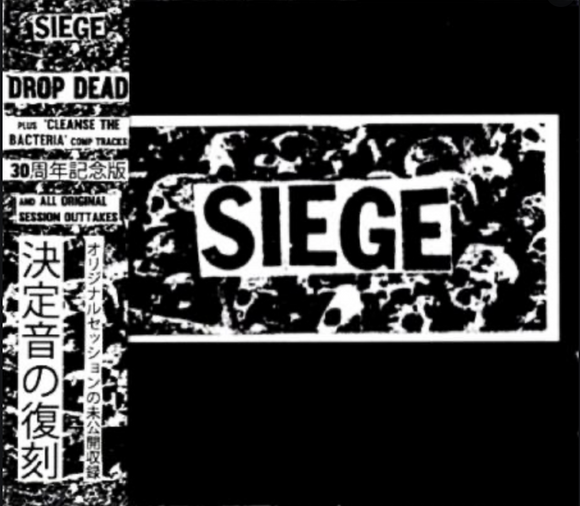 SIEGE - Drop Dead: 30th Anniversary Edition CD