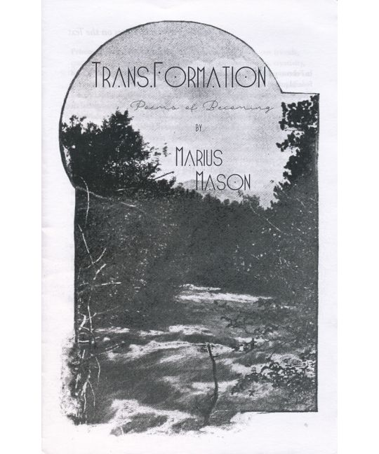 TRANSFORMATION: Poems of Becoming by Marius Mason