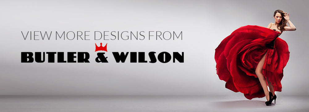 More designs from Butler & Wilson