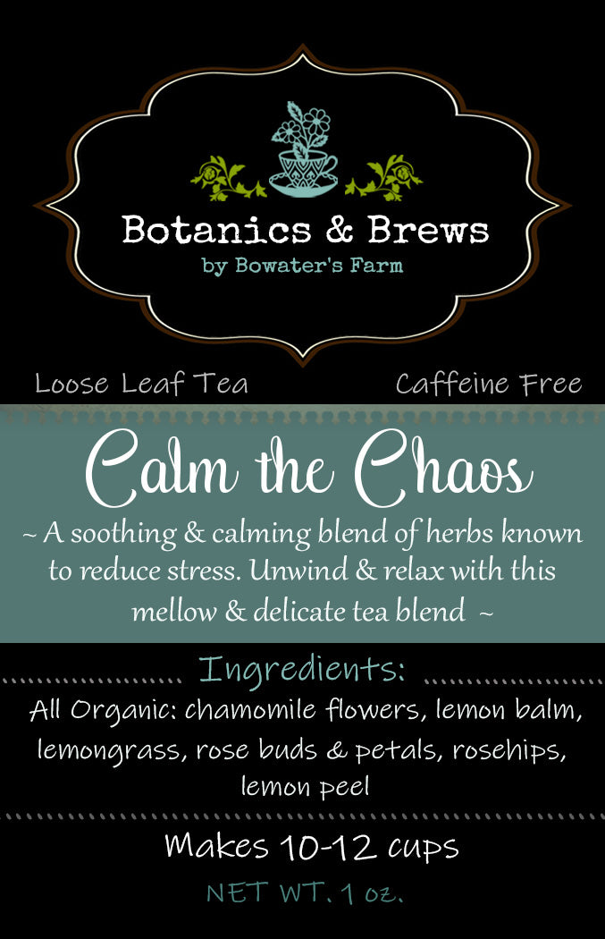 Calm the Chaos (Loose leaf herbal tea blend)