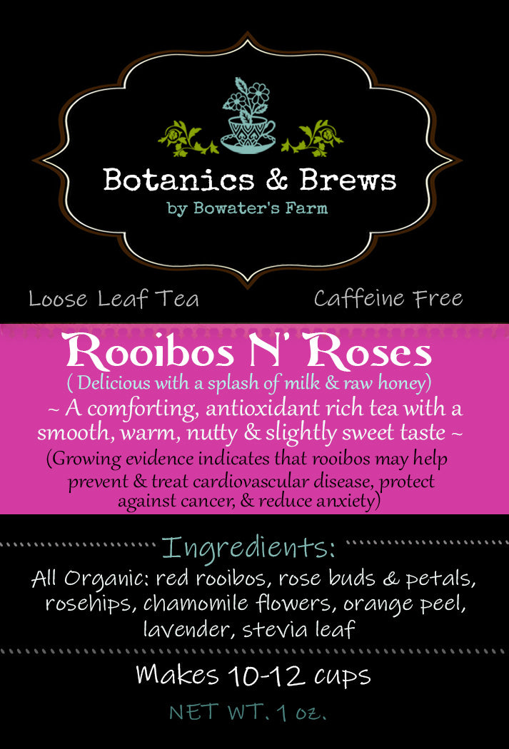 Rooibos N' Roses (loose leaf herbal tea blend)