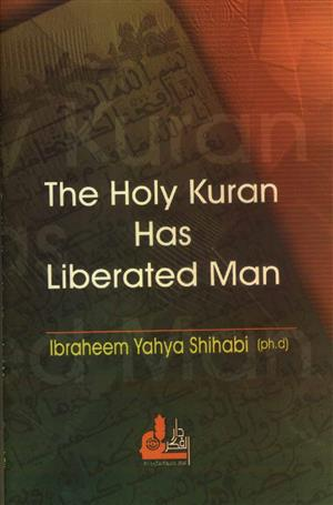The holy kuraan has Librated Man