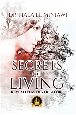 SECRETS OF LIVING