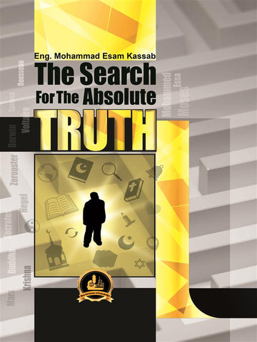 The Search For The Absolute Truth