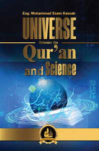 Universe Between The Qur;an and Science