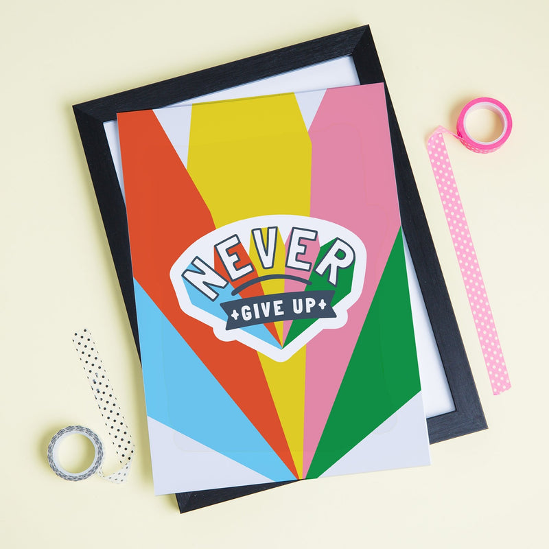 Never Give Up Rainbow Positive Print