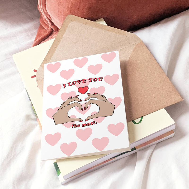 I Love You The Most Romantic Greeting Card