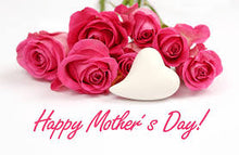 Load image into Gallery viewer, Gift Card Happy Mother's Day !