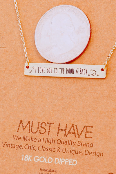 I Love You To The Moon And Back Bar Necklace