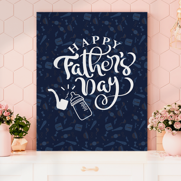 Happy Father's Day Vertical Painting Canvas-Pipe Painting Canvas