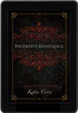 Load image into Gallery viewer, Mildred's Resistance (Prequel to The Network Series) - Katie Cross