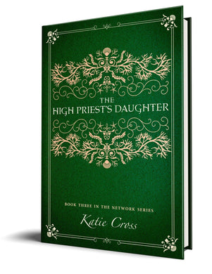 The High Priest's Daughter (Paperback Edition) - Katie Cross