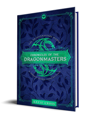 Chronicles of the Dragonmasters (Paperback Edition) - Katie Cross