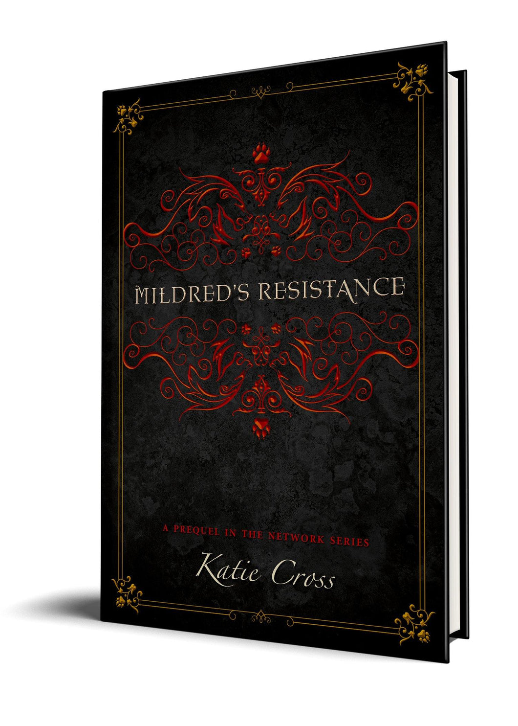 Mildred's Resistance (Paperback Edition)