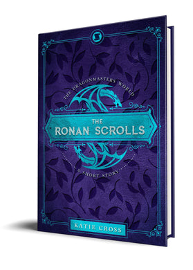 The Ronan Scrolls (Paperback Edition) - Katie Cross