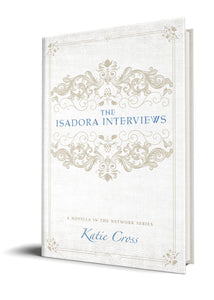 The Isadora Interviews (Paperback Edition)