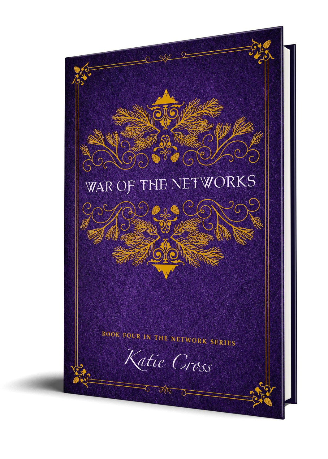 War of the Networks (Paperback Edition) - Katie Cross