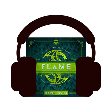 FLAME (Audiobook Edition) - Katie Cross