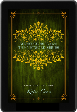 Short Stories from the Network Series - Katie Cross