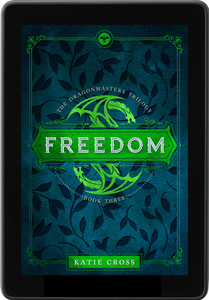 FREEDOM (The Dragonmaster Trilogy Book 3)