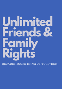 Image of book cover for Unlimited Friends and Family Sharing rights