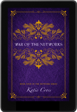 Load image into Gallery viewer, War of the Networks (The Network Series Book 4) - Katie Cross