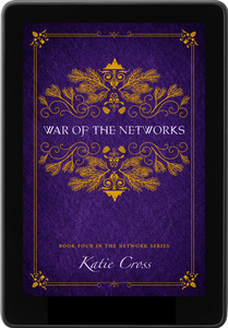 War of the Networks (The Network Series Book 4)