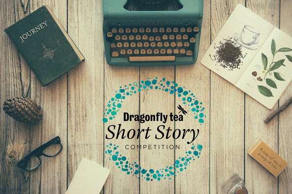 Dragonfly tea short story competition coming soon