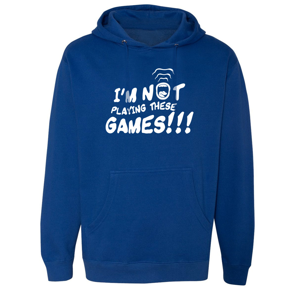 I'm Not Playing These GAMES!!! Hoodie - White/Blue